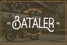 Bataler is a vintage retro font with elegant and professional style, perfect for adding some romance and charm to your designs. This script functions most Retro Font, Vintage Fonts, Script Logo, Beautiful Fonts, Premium Fonts, All Fonts, Free Design, Lettering, Typography