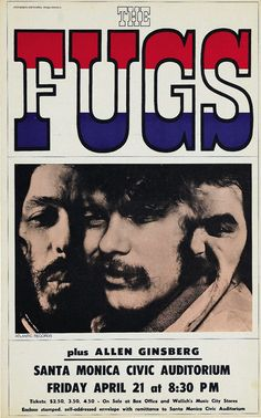 The Fugs 1967 Concert Poster with Allen Ginsberg — I was 12 years old in 1967 and had read about The Fugs. I remember buying their 1967 LP, Tenderness Junction, and thinking I was just too cool because none of my friends had heard of them.