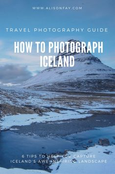 How to photograph Iceland Travel photography guide, Iceland landscape photography guide Iceland Travel Tips, Europe Travel Tips, Travel Advice, Travel Guides, Map Of Iceland, Travel Hacks, Iceland Photos, Reykjavik Iceland, Travel Packing