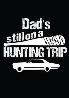 dad hunting supernatural negan the walking by MockingbirdApparel