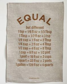 How many cups are in a quart? Teaspoons in a tablespoon? Keep it simple and on hand with the Equal tea towel ($29), made in Oklahoma