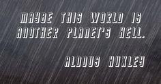 Aldous Leonard Huxley (/ˈɔːldəs ˈhʌksli/; 26 July 1894 – 22 November 1963) was an English writer, novelist, philosopher, and prominent member of the Huxley family.