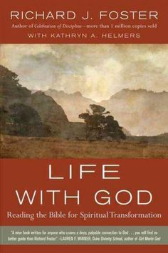 Richard Foster expounds on his introduction to the successful Renovare Spiritual Formation Bible and his concept of the 'with-God life,' showing how all of Scripture is unified around the theme of how