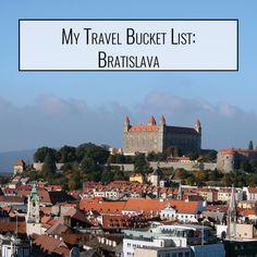 My Travel Bucket List: Bratislava [PetiteAdventures.org]