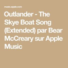 Outlander - The Skye Boat Song (Extended) par Bear McCreary sur AppleMusic