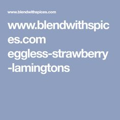 www.blendwithspices.com eggless-strawberry-lamingtons