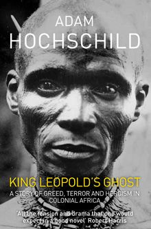 A vivid novelistic narrative that makes the reader acurately aware of the magnitude of the horror perpetrated by King Leopold II and his minions (to the Congolese during Belgian Colonization Era) -New York Times-