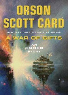 A War of Gifts (Ender's Saga, #1.1)