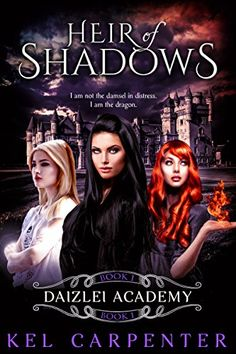 Heir of Shadows (Daizlei Academy Book 1) by Kel Carpenter https://www.amazon.com/dp/B01MSJ5QST/ref=cm_sw_r_pi_dp_x_iHzzybCVVC0M2