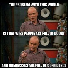 Red Forman was one of the best tv characters