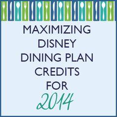 Maximizing Disney Dining Plan credits for 2014 from WDWPrepSchool.com