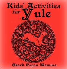 Kids' Activities for Yule - Ozark Pagan Mamma