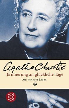 Agatha Christie: Erinnerung an glückliche Tage