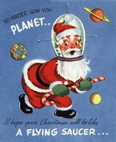 Space Santa Vintage Greeting Card by halloween guy 1404f4455