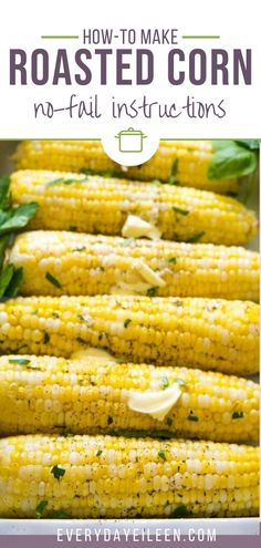 Tender and juicy roasted corn on the cob baked in the oven for the most delicious mouthwatering corn ever.  #roastedcornonthecob #cornonthecob #roastedcorn #everydayeileen Corn Recipes, Side Dish Recipes, Dinner Recipes, Picnic Recipes, Picnic Ideas, Picnic Foods, Recipies, Vegetable Side Dishes, Vegetable Recipes