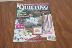 Quilting Today Your Traditional Pattern Magazine