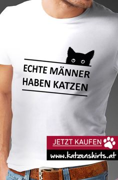 ECHTE MÄNNER Katzenshirt kaufen Liebe Real men have cats - the funny cat shirt for the real man :-) Funny Cats, Funny Animals, Cute Animals, Hot Wheels Case, Mode Plus, Cat Shirts, Funny Animal Pictures, Real Man, Animal Memes