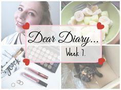 Dear Diary… || Week 7.