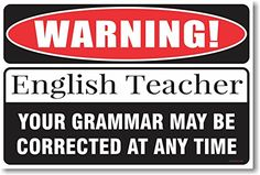 Warning English Grammar Teacher Poster