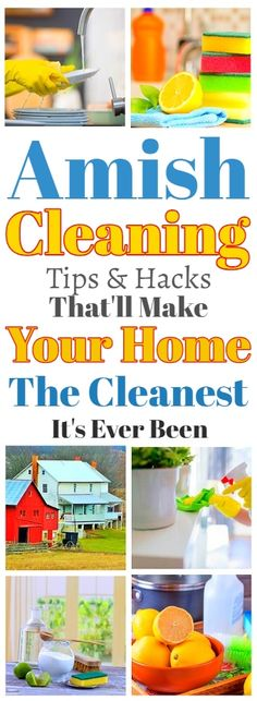 Amish Cleaning Tips That'll Make Your Home The Cleanest It Has Ever Been #clean #amish #cleaning #cleaninghacks #cleaningtips