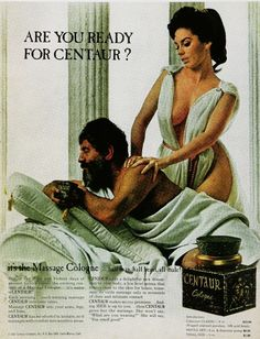 Half Man, Half Beast, All Male!  Out of the wild and violent days of Ancient Greece!  Centaur, The Massage Cologne!