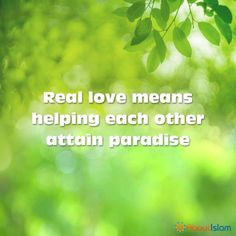 Help each other to attain paradise.