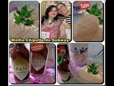 Molho Chipotle do Subway com Déby & Ian :)