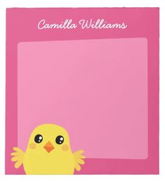 Cute cartoon chicken personalized name notepad. Notepad featuring a cute cartoon illustration of a little chicken on a pink background. Customizable name or text at the top. Bright and fun design for girls and women.