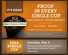 PEET'S COFFEE & TEA $$ FREE K-Cup Coffee Sample – TODAY ONLY (5/4)! This coffee is sooooo much better than Starbucks!!!:)