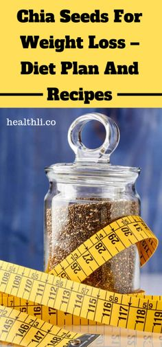 Chia Seeds For Weight Loss – Diet Plan And Recipes - Healthli Ibiza, Little Presents, How To Make Money, Make Up, Thinking Day, Group Boards, Messages, Invite Your Friends, Vintage Design