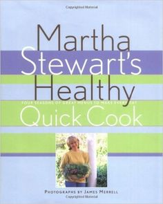 Martha Stewart's Healthy Quick Cook (1ST ed.) by AffordableBooks on Etsy