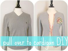 DIY Clothes DIY  Refashion  DIY pull over to cardigan