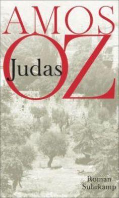 """Vielschichtig, fesselnd, erzählerisch brillant -""""Judas"""" von Amos Oz. #roman #bücher #weltbild"""