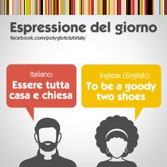 Italian / English idiom: to be a goody two shoes