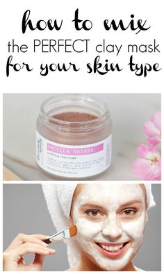 natural beauty, diy clay mask, how to mix a clay mask for your skin type