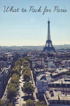 Paris Getaway: What to Pack and Wear in Paris