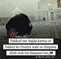 Taklif me sajdah sukun deta hai Muslim Couple Quotes, Muslim Quotes, Religious Quotes, Allah Quotes, Quran Quotes, Hindi Quotes, Truth Quotes, Life Quotes, Islamic Prayer