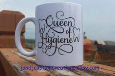 Dental Coffee Mug , Dental Diva ,Queen of Hygiene,  Dentist gift, Hygienist gift, Dental assistant gift