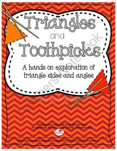 Triangles and Toothpicks  from LeslieVarghese on TeachersNotebook.com -  (9 pages)  - A hands on activity where students build triangles using toothpicks, and then classify them by sides, angles, or both.