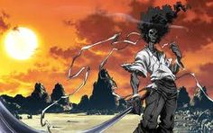 Afro Samurai.  Coolest brother ever!