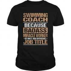 Awesome Swimming Lovers Tee Shirts Gift for you or your family member and your friend:   SWIMMING-COACH Tee Shirts T-Shirts