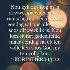 1 Korinthiërs 13:12 (Afrikaans)