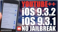 How To Install Hacked YouTube++ iOS 9 - 9.3.2 Without (No) Jailbreak iPh...