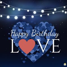 Birth Day QUOTATION – Image : Quotes about Birthday – Description Happy Birthday, love. Sharing is Caring – Hey can you Share this Quote ! Birthday Wishes For Lover, Romantic Birthday Wishes, Happy Birthday My Love, Happy Birthday Pictures, Birthday Wishes Quotes, Happy Birthday Messages, Happy Birthday Greetings, Husband Happy Birthday Quotes, Happy Birthday Husband Romantic