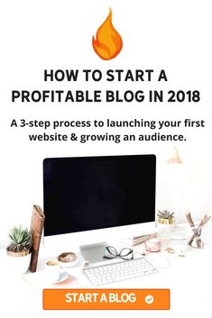 Want to start a blog in 2018? Read my step-by-step tutorial to start a profitable website even as a beginner. #bloggingtips #startablog Blogging tips for beginners. Blogging advice for newbies.