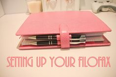 A blog about spreading the joys in life: How To Set-Up Your First Filofax