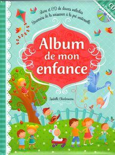 L'album de mon enfance, le livre souvenir pour bébé le plus complet du marché. Magnifiques illustrations, CD de berceuses inclus et plein d'autres surprises :)  http://www.pomango.ca/lalbum-de-mon-enfance.html