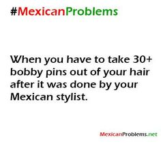 Mexican Problem #4688 - Mexican Problems
