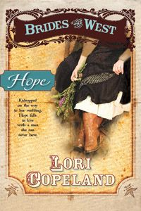 Hope: Brides of the West Book 3 by Lori Copeland