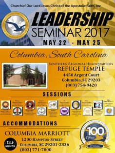Church of Our Lord Jesus Christ of the Apostolic Faith, Inc. | Leadership Seminar on May 22-25, 2017.  Location: Refuge Temple 4450 Argent Court, Columbia, SC 29203  For More Info: 803-754-9420 www.cooljc.org